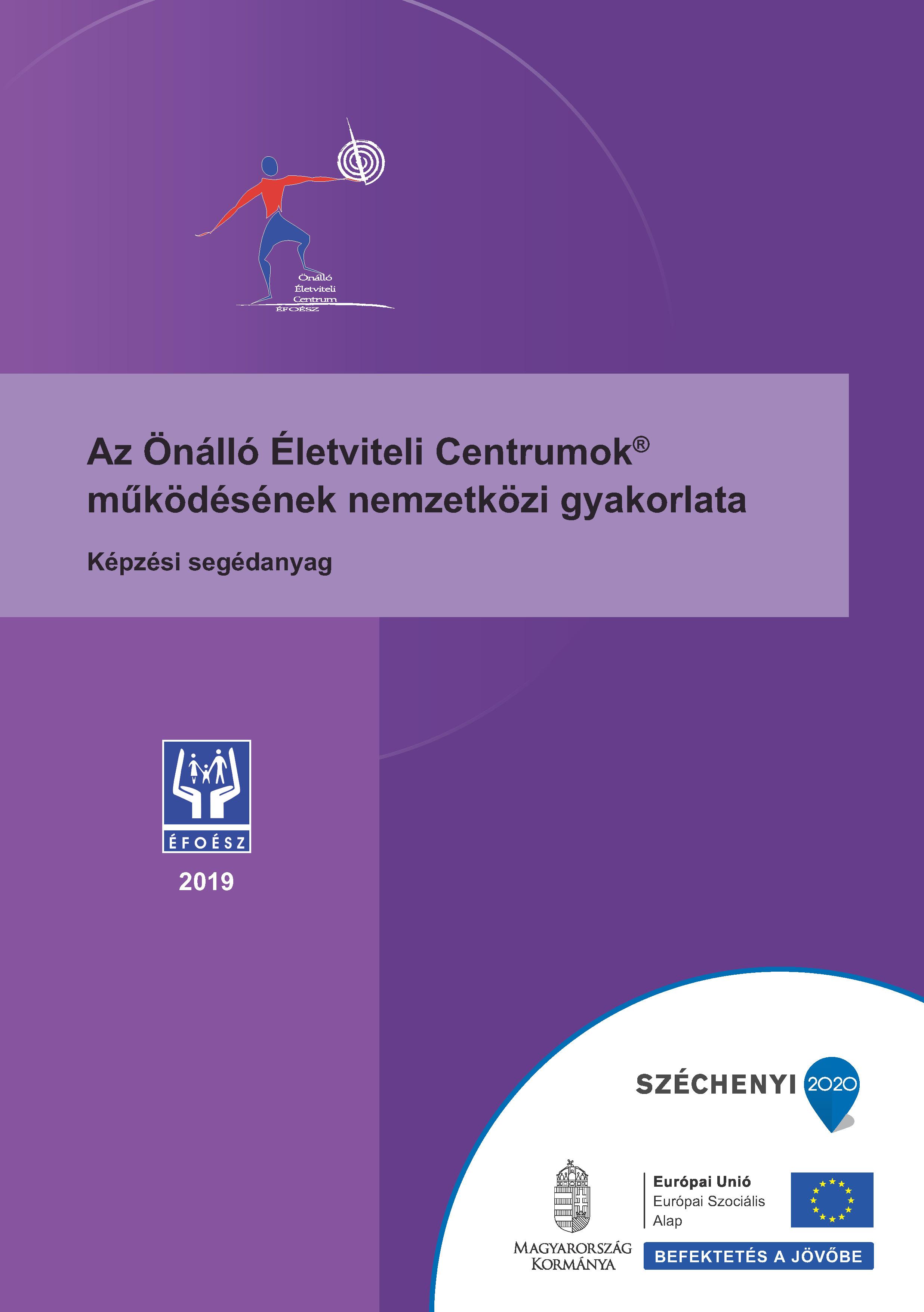 Az Önálló Életviteli Centrumok® működésének nemzetközi gyakorlata